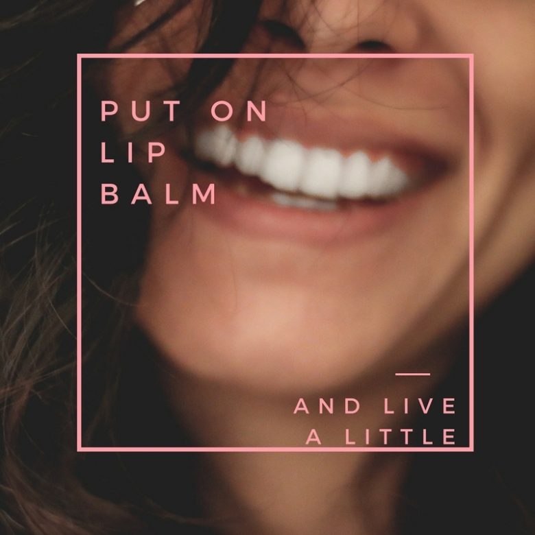 PUt on Lip Balm